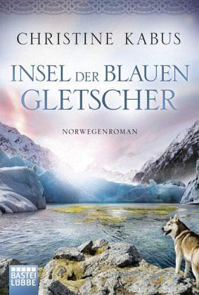 Broschiertes Buch »Insel der blauen Gletscher«