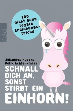 Broschiertes Buch »Schnall dich an, sonst stirbt ein Einhorn!«