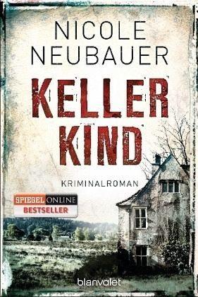 Broschiertes Buch »Kellerkind / Kommissar Waechter Bd.1«