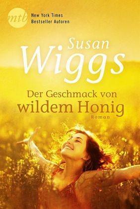 Broschiertes Buch »Der Geschmack von wildem Honig«