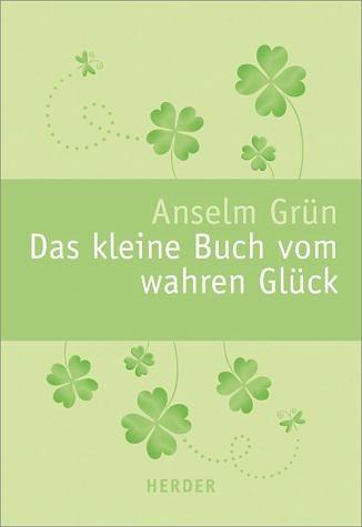 Broschiertes Buch »Das kleine Buch vom wahren Glück«