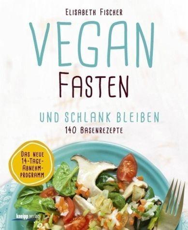 Gebundenes Buch »Vegan fasten & schlank bleiben«