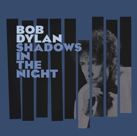 Audio CD »Bob Dylan: Shadows In The Night«
