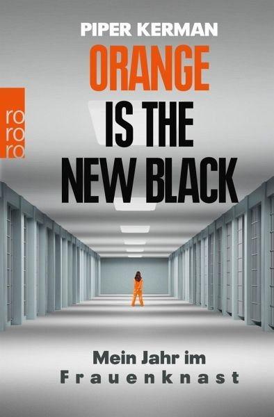 Broschiertes Buch »Orange Is the New Black«
