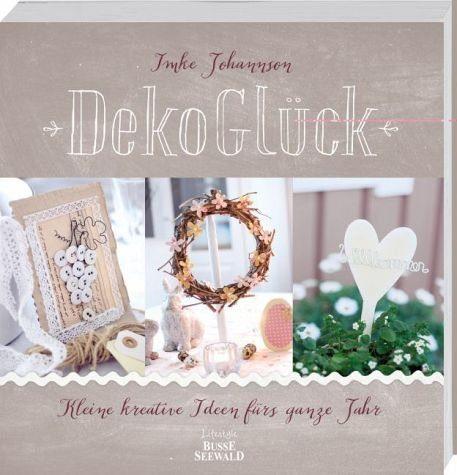 Broschiertes Buch »DekoGlück«