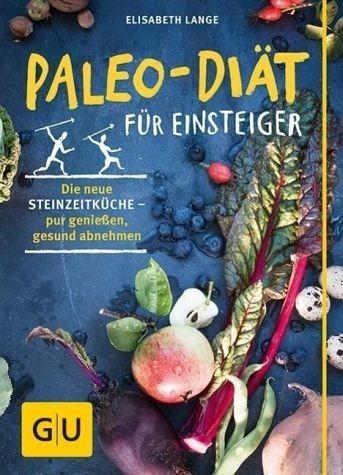 Broschiertes Buch »Paleo-Diät für Einsteiger«