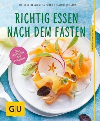 Broschiertes Buch »Richtig essen nach dem Fasten«