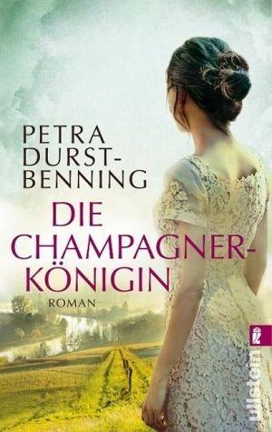 Broschiertes Buch »Die Champagnerkönigin /...«