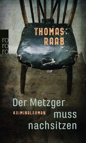 Broschiertes Buch »Der Metzger muss nachsitzen / Willibald Adrian...«