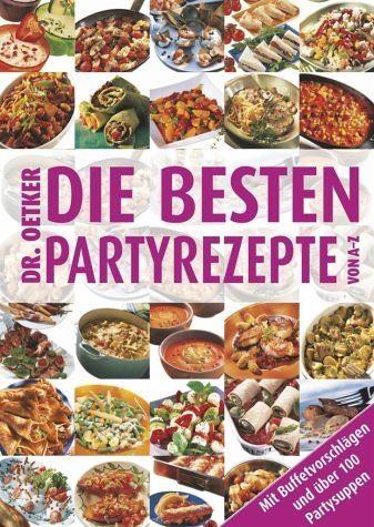 Broschiertes Buch »Die besten Partyrezepte von A - Z«