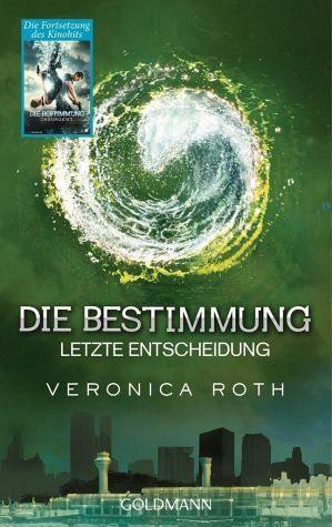 Broschiertes Buch »Letzte Entscheidung / Die Bestimmung Trilogie...«