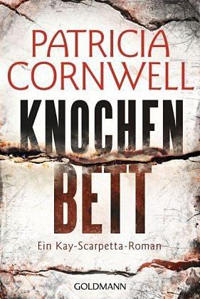 Broschiertes Buch »Knochenbett / Kay Scarpetta Bd.20«
