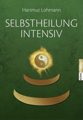 Broschiertes Buch »Selbstheilung intensiv«
