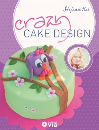 Gebundenes Buch »Crazy Cake Design«