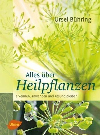 Gebundenes Buch »Alles über Heilpflanzen«