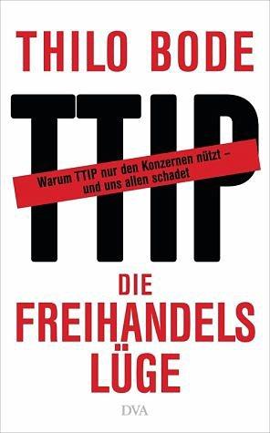 Gebundenes Buch »Die Freihandelslüge«