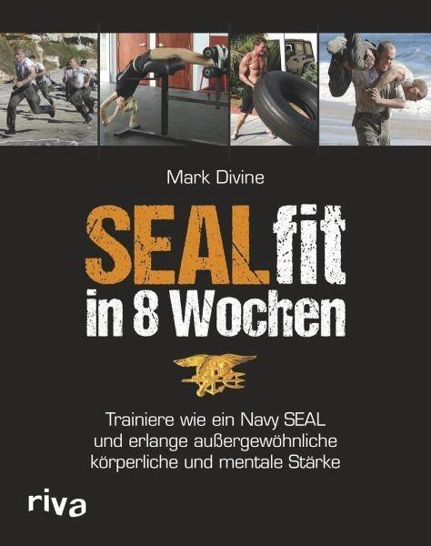 Broschiertes Buch »SEALfit in 8 Wochen«