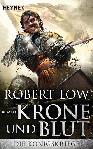 Broschiertes Buch »Krone und Blut / Die Königskriege Bd.2«