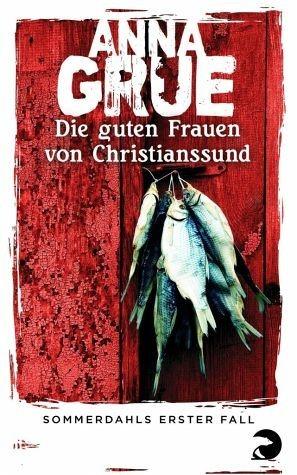 Broschiertes Buch »Die guten Frauen von Christianssund / Dan...«