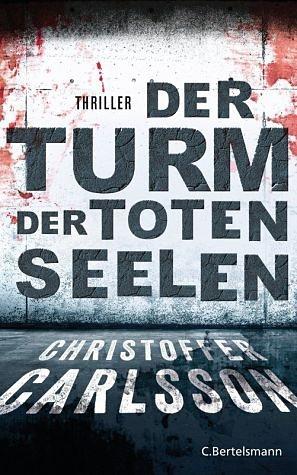 Broschiertes Buch »Der Turm der toten Seelen / Leo Junker Bd.1«
