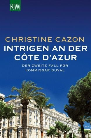 Broschiertes Buch »Intrigen an der Côte d´Azur / Kommissar Duval...«