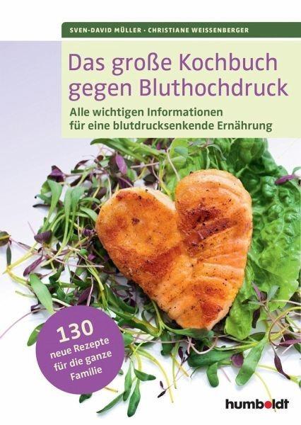 Broschiertes Buch »Das große Kochbuch gegen Bluthochdruck«