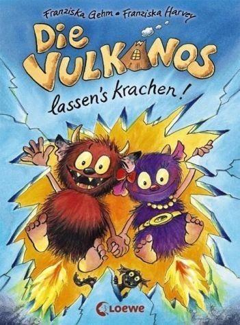 Gebundenes Buch »Die Vulkanos lassen's krachen! / Vulkanos Bd.3«