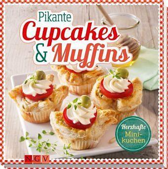 Gebundenes Buch »Pikante Cupcakes & Muffins«