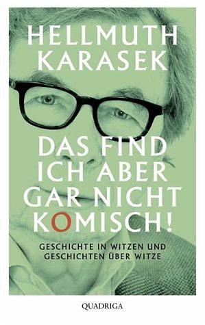 Gebundenes Buch »Das find ich aber gar nicht komisch!«