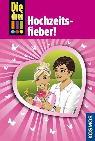 Gebundenes Buch »Hochzeitsfieber! / Die drei Ausrufezeichen Bd.53«