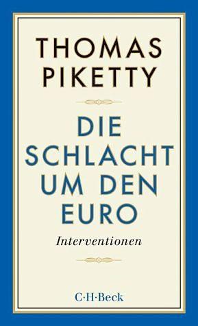Broschiertes Buch »Die Schlacht um den Euro«