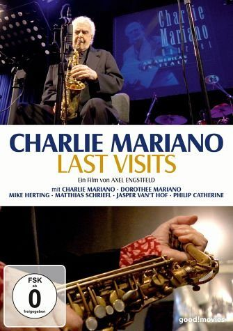 DVD »Charlie Mariano - Last Visits«