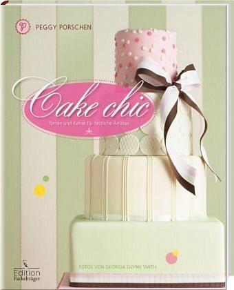 Gebundenes Buch »Cake chic - Torten und Kekse für festliche...«