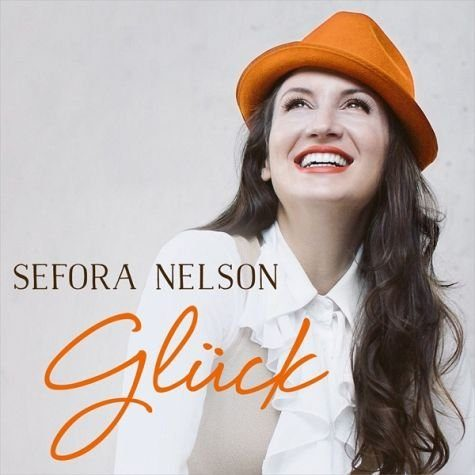 Audio CD »Sefora Nelson: Glück«