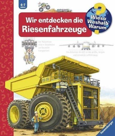 Broschiertes Buch »Wir entdecken die Riesenfahrzeuge / Wieso?...«