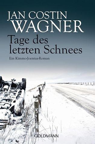 Broschiertes Buch »Tage des letzten Schnees / Kimmo Joentaa Bd.5«