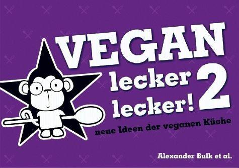 Broschiertes Buch »Vegan lecker lecker 2«