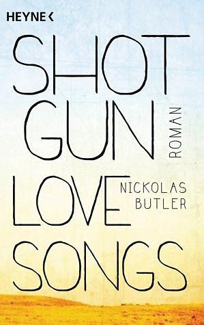 Broschiertes Buch »Shotgun Lovesongs«
