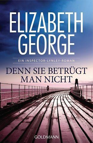 Broschiertes Buch »Denn sie betrügt man nicht / Inspector Lynley...«