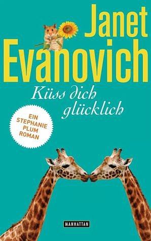 Broschiertes Buch »Küss dich glücklich / Stephanie Plum Bd.20«