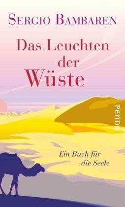 Gebundenes Buch »Das Leuchten der Wüste«