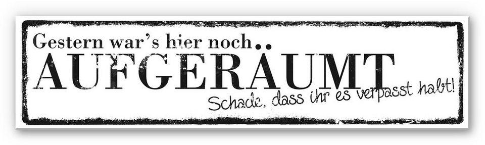 Hartschaum Wandbild, Home affaire, »Gestern war's hier noch aufgeräumt«, 40/10 cm in Schwarz/Weiß