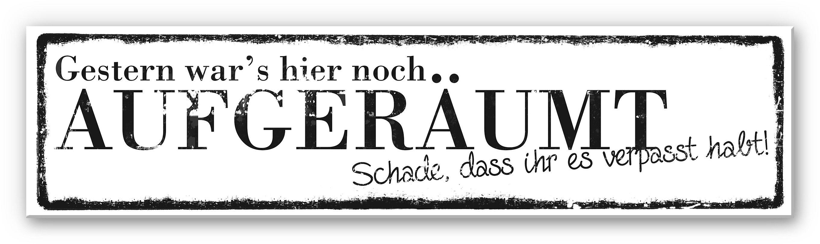 Hartschaum Wandbild, Home affaire, »Gestern war's hier noch aufgeräumt«, 40/10 cm
