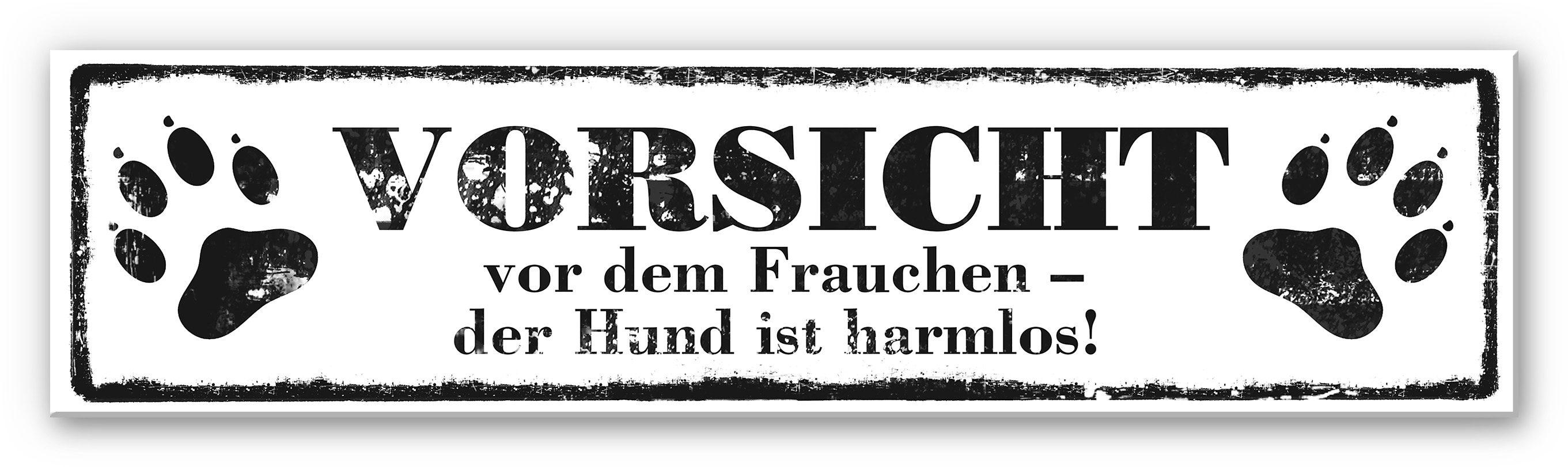 Home affaire Hartschaum Wandbild «Vorsicht vor dem Frauchen«, 40/10 cm