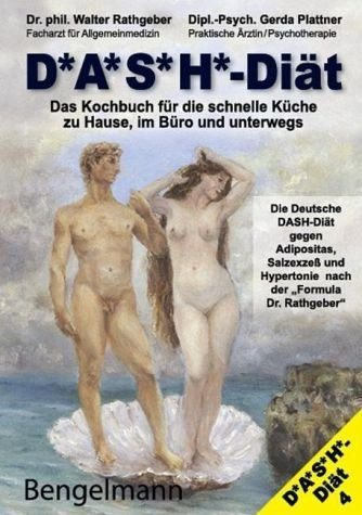 Broschiertes Buch »DASH-Diät. Das Kochbuch für die schnelle Küche...«