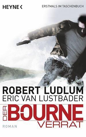 Broschiertes Buch »Der Bourne Verrat / Jason Bourne Bd.10«