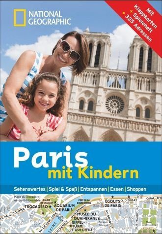Broschiertes Buch »National Geographic Familien-Reiseführer Paris...«