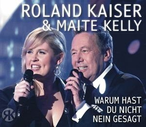Maxi-CD »Roland Kaiser & Maite Kelly: Warum Hast Du...«