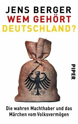 Broschiertes Buch »Wem gehört Deutschland?«