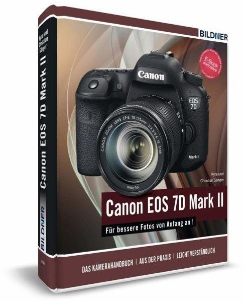 Gebundenes Buch »Canon EOS 7D Mark II - Für bessere Fotos von...«